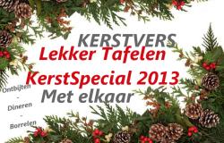 Kerstspecial 2013 Dit jaar doen we het KERS(T)VERS