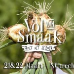 Vol van Smaak, een tweedaags foodfestival in Utrecht