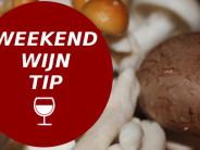 Weekend Wijntip met paddenstoelen